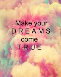 Make-Your-Dreams-Come-True