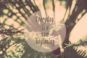 Cada día es un nuevo comienzo