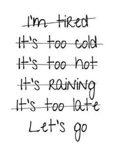 Basta de poner excusas