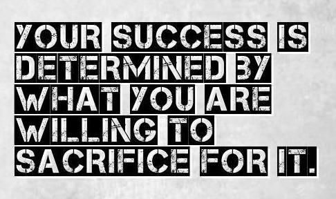 Éxito y sacrificio